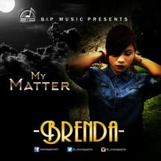 Brenda - My matter