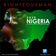 SAVE NIGERIA - Righteousman