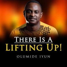 olumide-iyun-lifting-up