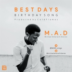 BEST DAYS - M.A.D [@MAD_sings]