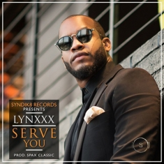 Lynxxx-–-Serve-You-Prod.-By-Spanx