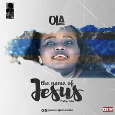 THE NAME OF JESUS - OLA