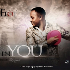 IN YOU - Efot [@TopeEfot] image