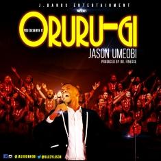 ORURUGI - Jason Umeobi [@naedyjason]