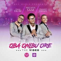 OBA ONIBU ORE Precous Sam video_2