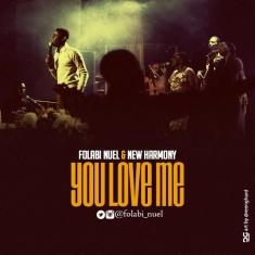 folabi-nuel-you-love-me-single