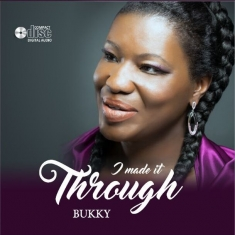 i-made-it-through-bukky-music-bukkymusic