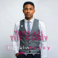 franklin-mccoy-take-all-the-glory