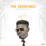 jlyricz-redeemed-epcover-final