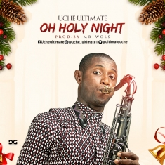 oh-holy-night-by-uche-ultimate
