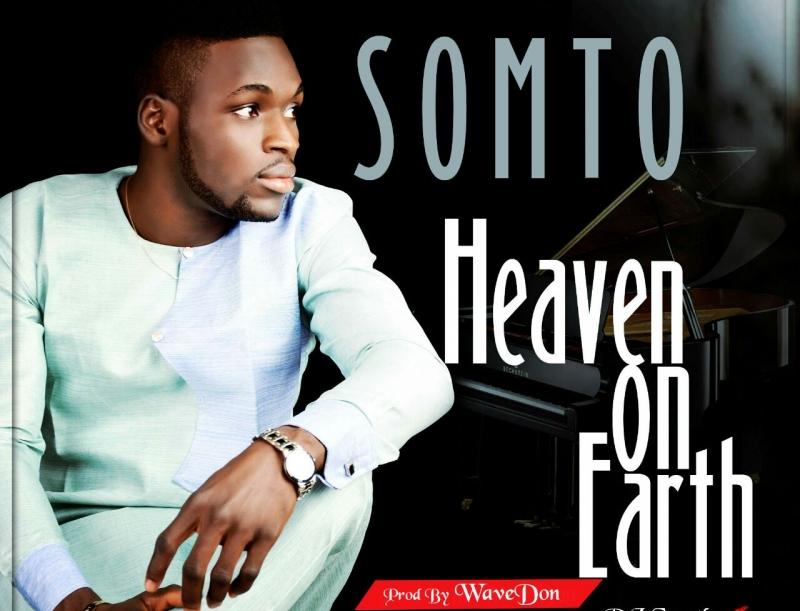 somto-heaven-on-earth