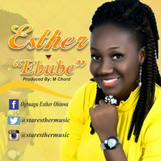 EBUBE - Esther [@staresthermusic]