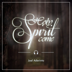 holy-spirit-come-joel-aderinto-album-cover