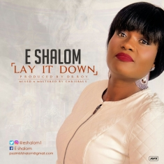 Lay It Down - E Shalom