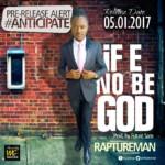 raptureman-if-e-no-be-god-2