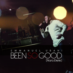 emmanuel-ubani-been-so-good