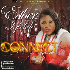 Esther Igbekele - Connect