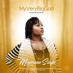 Maureen SIngs MyVeryBigGod