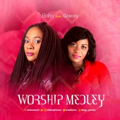 Eloho - Worship Medley Ft Gracey [Art cover]