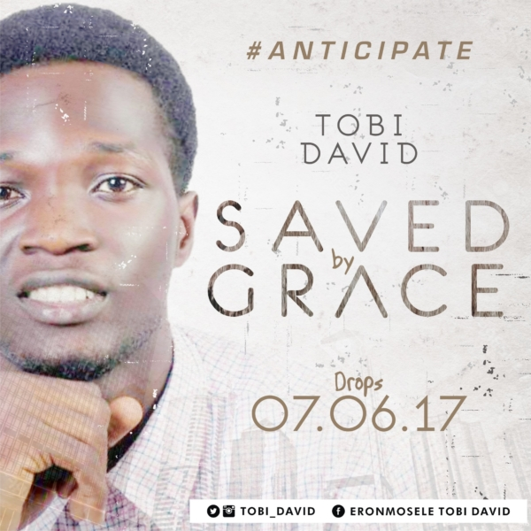 "Anticipate ""Saved by Grace"" by Tobi David"