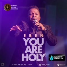 Eben - 'You Are Holy' x 'Without Borders' (2)