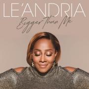LEANDRIA_Bigger-Than-Me_Album-cover