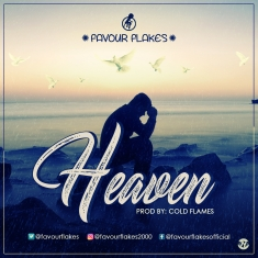 HEAVEN - Favour Flakes [@favourflakes]