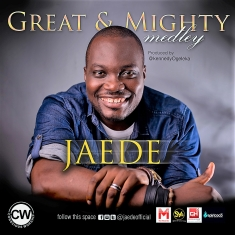 Jaede - Great And Mighty
