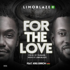 Limoblaze - For The Love Ft Kris Erroh [Art cover]