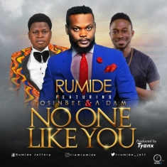 Rumide-Ft.-Tosin-Bee-Adam-No-One-Like-You