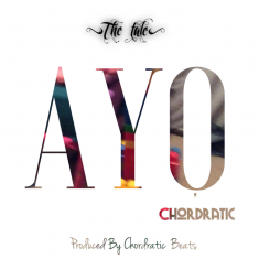 Chordratic - AYO [Art cover]