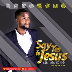 Dorosong - Say Yes To Jesus [Art cover]