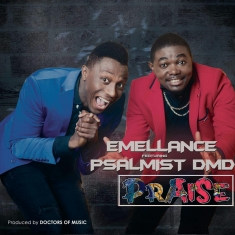 Emellance - Praise Ft Psalmist Dmd [Art cover]