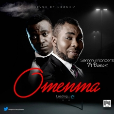 Sammy Wonders – Omenma ft Dsmart [Art cover]