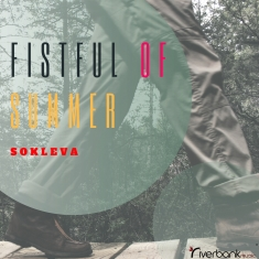 Sokleva - Fistful of Summer [Art cover]