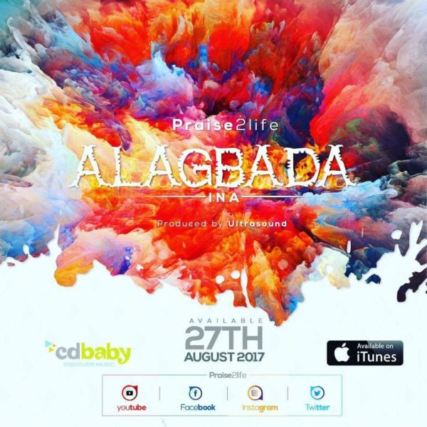 """Alagbada Ina"" LYRICS VIDEO  By Praise2life @praise2life"