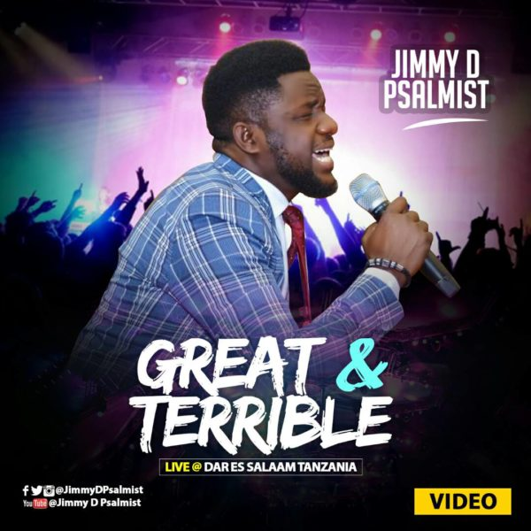 """Great & Terrible"" LIVE VIDEO ByJimmy D Psalmist @jimmydpsalmist"