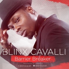 Barrier Breaker - Blinx Cavalli [www.AmenRadio.net]