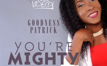 You are Mighty Goodness Patrick 13