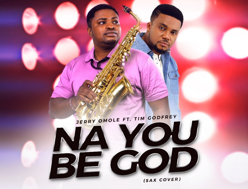 Jerry Omole - Na You Be God [Art cover]