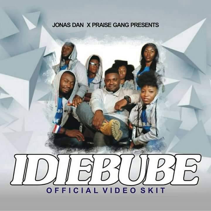 IDIEBUBE by Jonas Dan & The Praise Gang