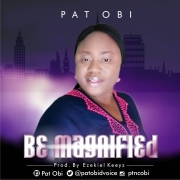 Be Magnified by Pat Obi Album Artwork