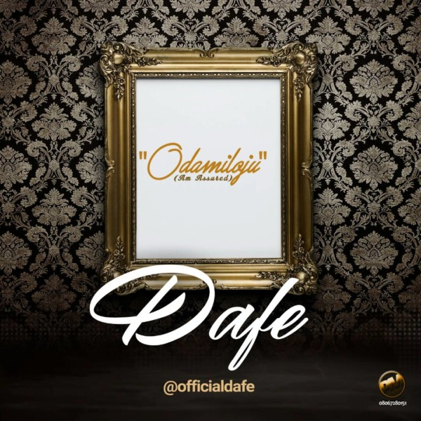ODA MI LOJU by Dafe @officialdafe