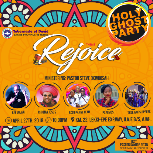 RCCG TOD PRESENTS HOLY GHOST PARTY APRIL 2018 @Todhouseoffavor