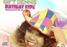 GIFT DENNIS_Birthday Hype_Artwork