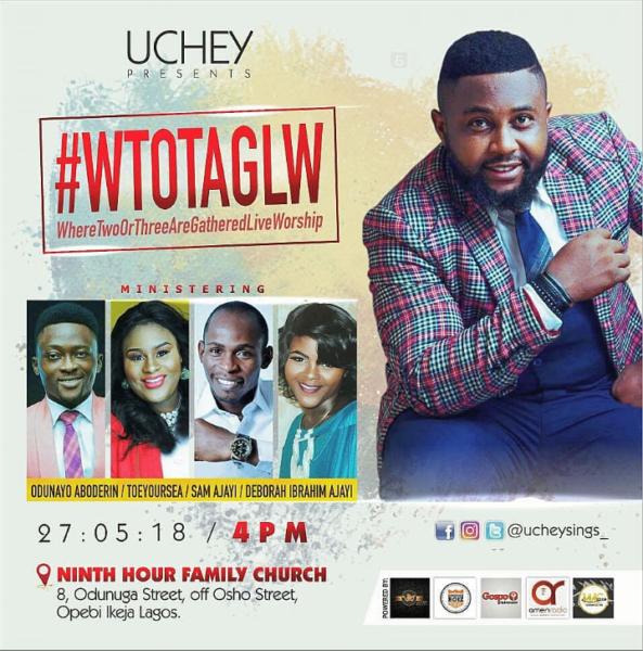 Uchey Prepares For #WTOTAGLW Worship Concert @ucheysings