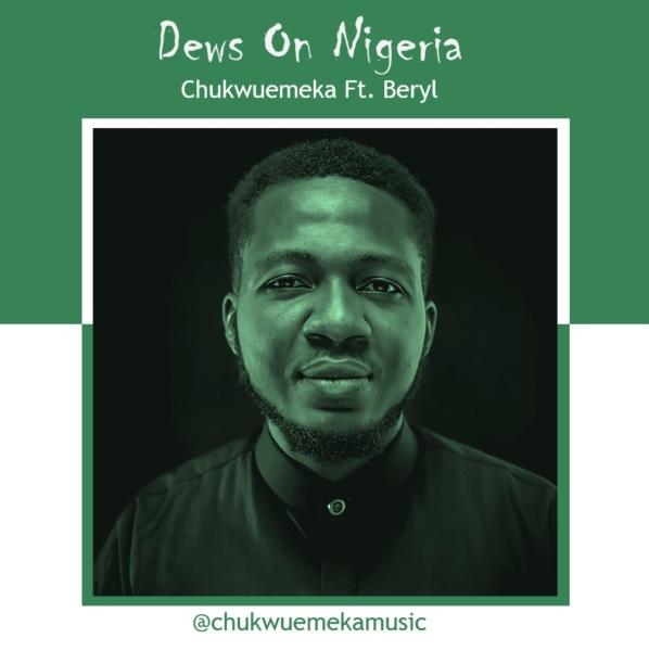 Dews On Nigeria by Chukwuemeka @monteeclairs