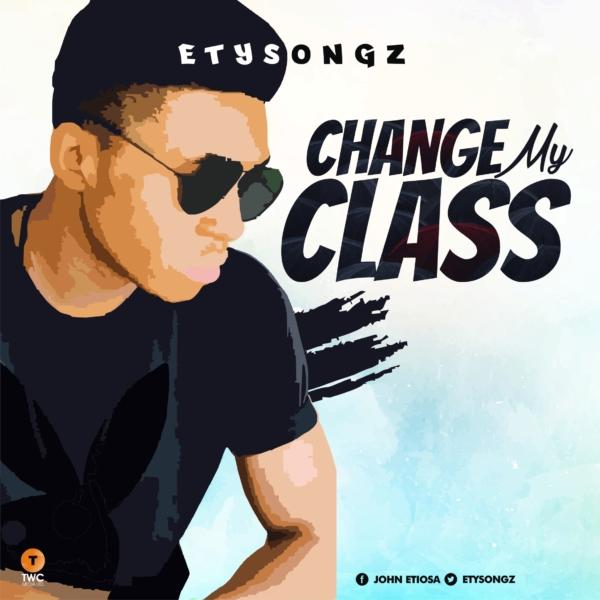 Change My Class by Etysongz @etysongz