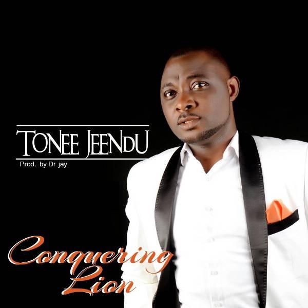 New Music: Conquering Lion By Tonee Jeendu || @Toneejeendu