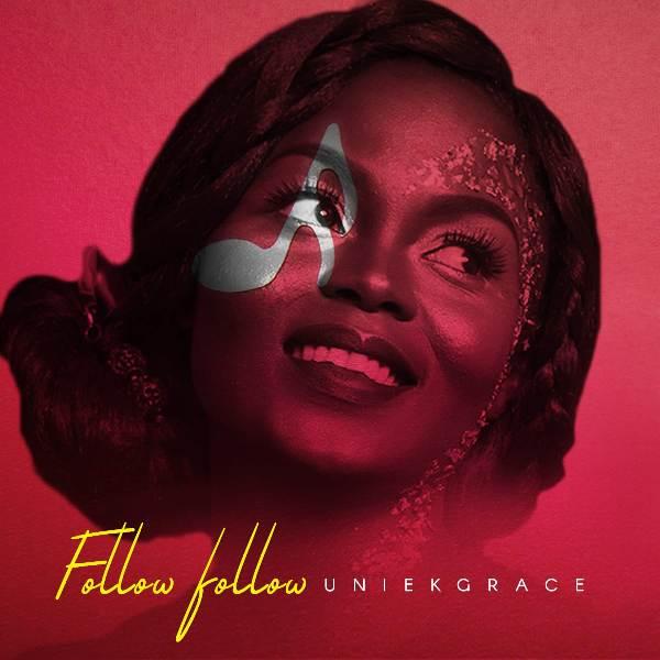 New Music: Follow follow by @uniekGrace